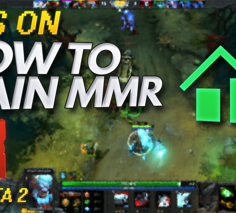 Guide to Gaining MMR in DotA 2
